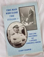 The Man Who Sank The Titanic? By Gary Cooper